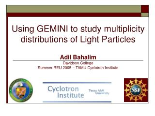 Using GEMINI to study multiplicity distributions of Light Particles