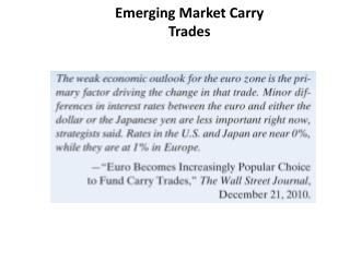 Emerging Market Carry  Trades