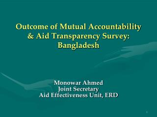 Outcome of Mutual Accountability & Aid Transparency Survey: Bangladesh