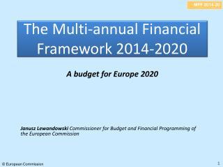 The Multi-annual Financial Framework 2014-2020