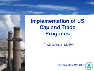 Implementation of US Cap and Trade Programs