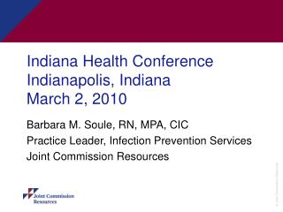 Indiana Health Conference Indianapolis, Indiana March 2, 2010