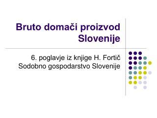 Bruto domači proizvod  Slovenije