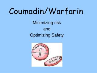 Coumadin/Warfarin