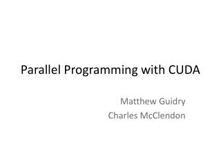 Parallel Programming with CUDA