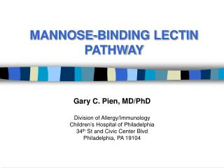 MANNOSE-BINDING LECTIN PATHWAY