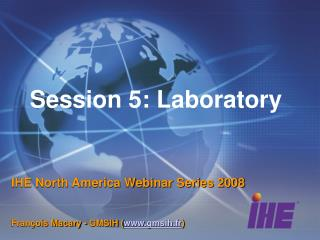 Session 5: Laboratory