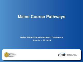 Maine Course Pathways