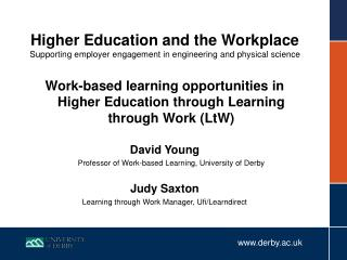 Work-based learning opportunities in Higher Education through Learning through Work (LtW)