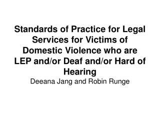 Deeana Jang and Robin Runge