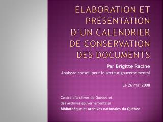 Élaboration et  Présentation d'un  calendrier de conservation des documents