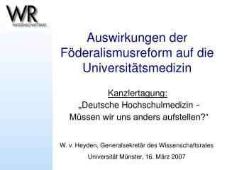 Auswirkungen der F deralismusreform auf die Universit tsmedizin