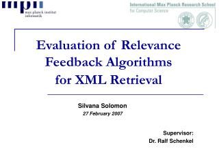 Evaluation of Relevance Feedback Algorithms  for XML Retrieval