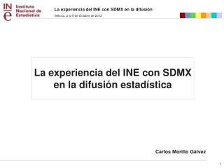 La experiencia del INE con SDMX en la difusión estadística