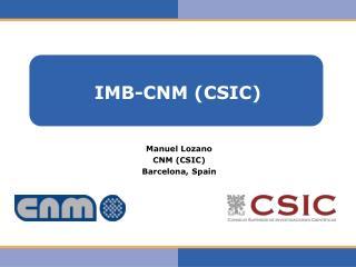 IMB-CNM (CSIC)