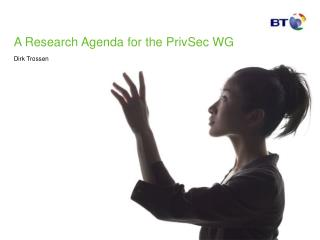 A Research Agenda for the PrivSec WG