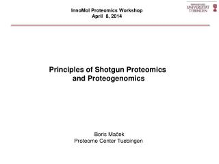 Principles of Shotgun Proteomics  and Proteogenomics