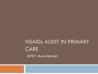 NSAIDs AUDIT IN PRIMARY CARE