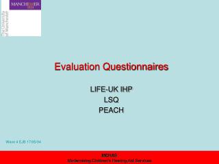 Evaluation Questionnaires