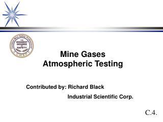 Mine Gases Atmospheric Testing