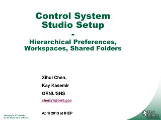 Control System Studio Setup - Hierarchical Preferences, Workspaces, Shared Folders