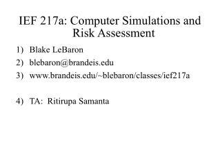 IEF 217a: Computer Simulations and Risk Assessment