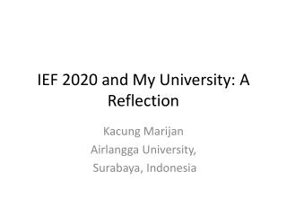 IEF 2020 and My University: A Reflection