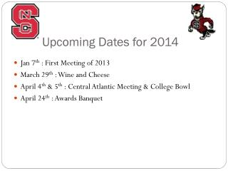 Upcoming Dates for 2014