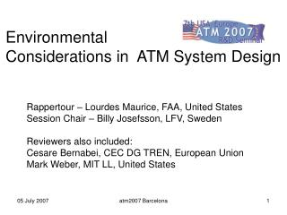 Environmental  Considerations in  ATM System Design