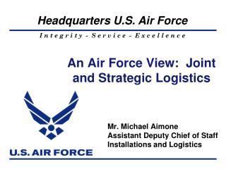 An Air Force View:  Joint and Strategic Logistics