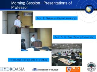 Morning Session- Presentations of Professor