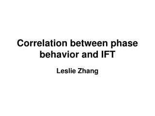 Correlation between phase behavior and IFT