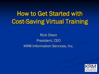 How to Get Started with Cost-Saving Virtual Training