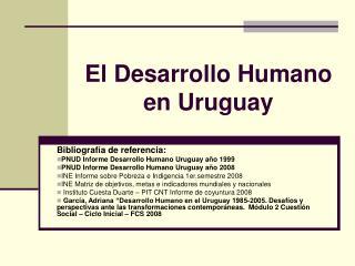 El Desarrollo Humano en Uruguay