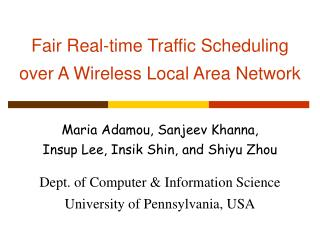 Fair Real-time Traffic Scheduling  over  A  Wireless Local Area Network