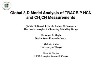 Global 3-D Model Analysis of TRACE-P HCN and CH 3 CN Measurements