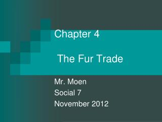 Chapter 4  The Fur Trade