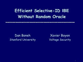 Efficient Selective-ID  IBE  Without Random Oracle