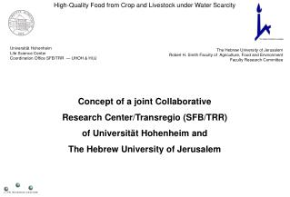 High-Quality Food  from Crop and  Livestock  under Water Scarcity