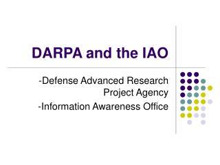 DARPA and the IAO