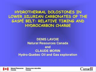 DENIS LAVOIE Natural Resources Canada and CLAUDE MORIN Hydro-Quebec Oil and Gas exploration