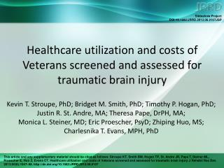 Healthcare utilization and costs of Veterans screened and assessed for traumatic brain injury