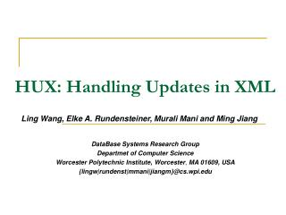 HUX: Handling Updates in XML