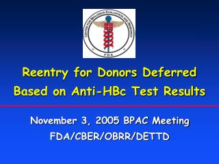 Reentry for Donors Deferred Based on Anti-HBc Test Results
