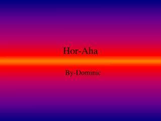 Hor-Aha