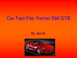 Car Fact File: Ferrari 599 GTB