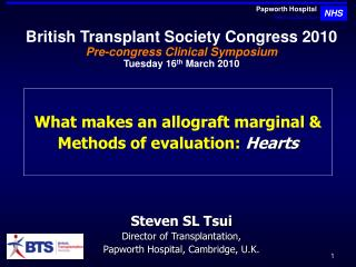 What makes an allograft marginal & Methods of evaluation: Hearts