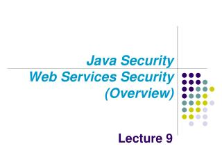Java Security  Web Services Security (Overview)