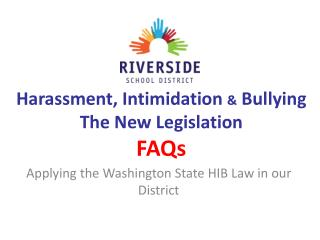 Harassment, Intimidation  &  Bullying The New Legislation  FAQs