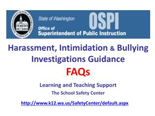 Harassment, Intimidation  &  Bullying Investigations Guidance FAQs
